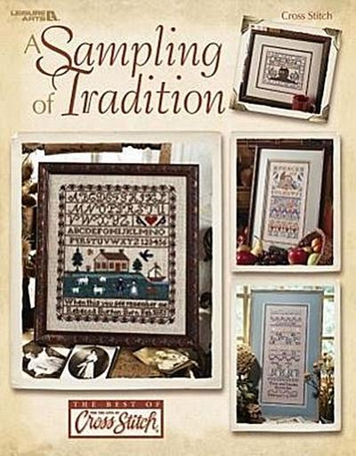 A Sampling of Tradition (Leisure Arts #3474)