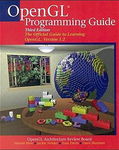 OpenGL(R) Programming Guide: The Official Guide to Learning OpenGL, Version 1.2