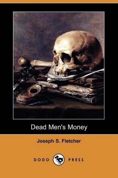 Dead Men's Money (Dodo Press)