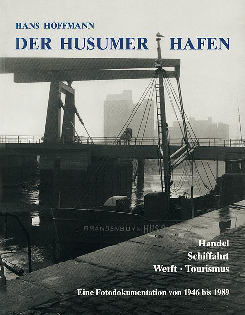 Der Husumer Hafen, Hans Hoffmann