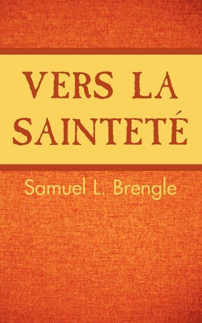 Vers La Saintete