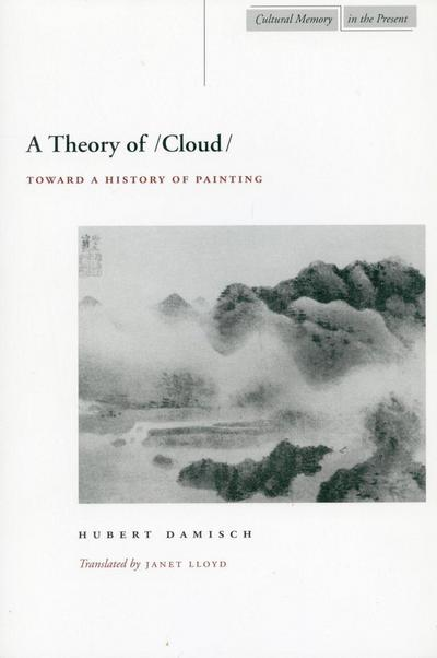 A Theory of /Cloud: Toward a History of Painting