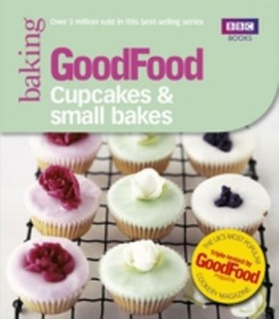 Good Food: 101 Cupcakes and Muffins: Triple-Tested Recipes
