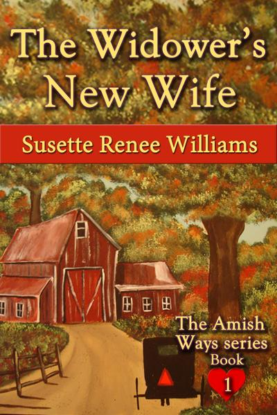 The Widower's New Wife (The Amish Ways, #1)