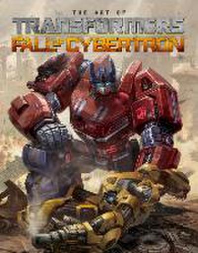 Transformers The Art Of Fall Of Cybertron