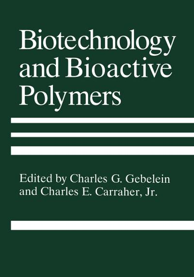 Biotechnology and Bioactive Polymers