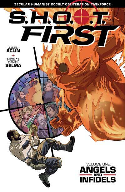 SHOOT First Volume 1: Angels and Infidels
