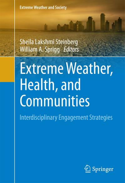 Extreme Weather, Health, and Communities