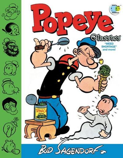 Popeye Classics Weed Shortage And More!