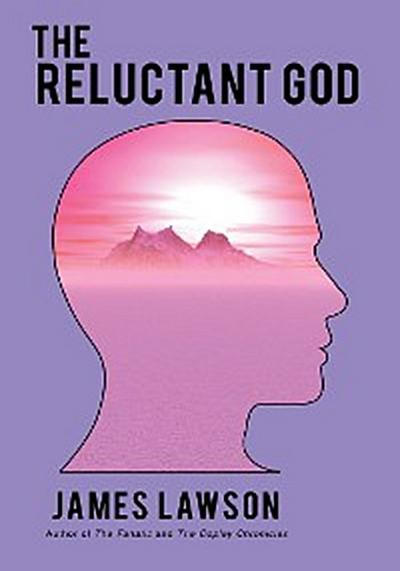 The Reluctant God