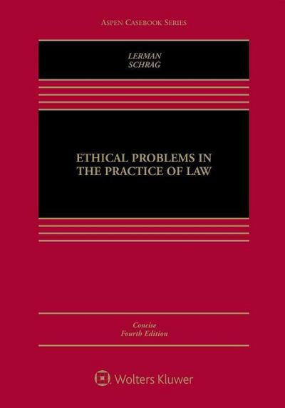 Ethical Problems in the Practice of Law: Concise Edition