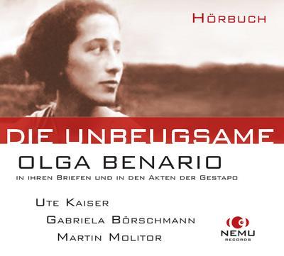 Die Unbeugsame - Olga Benario, Audio-CD