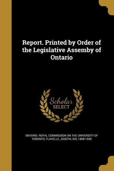 REPORT PRINTED BY ORDER OF THE