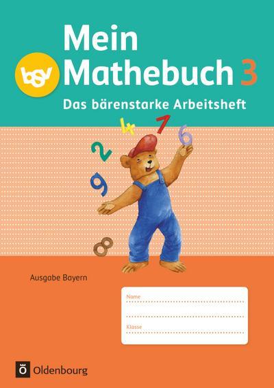 Mein Mathebuch 3. Jahrgangsstufe. Arbeitsheft mit Kartonbeilagen Bayern