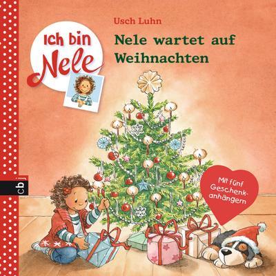 """Ich bin Nele - Nele wartet auf Weihnachten; Band 8   ; """"Ich bin Nele"""" 8; Ill. v. Sturm, Carola; Deutsch; it fbg. Illustrationen -"""
