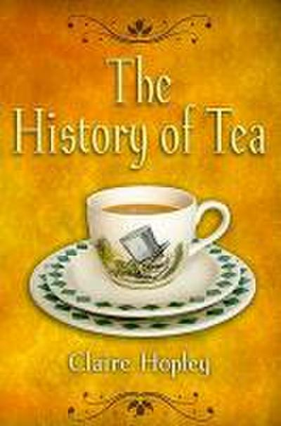 The History of Tea