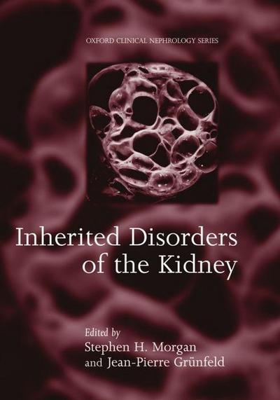 Inherited Disorders of the Kidney: Investigation and Management