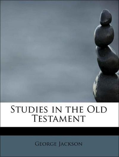 Studies in the Old Testament