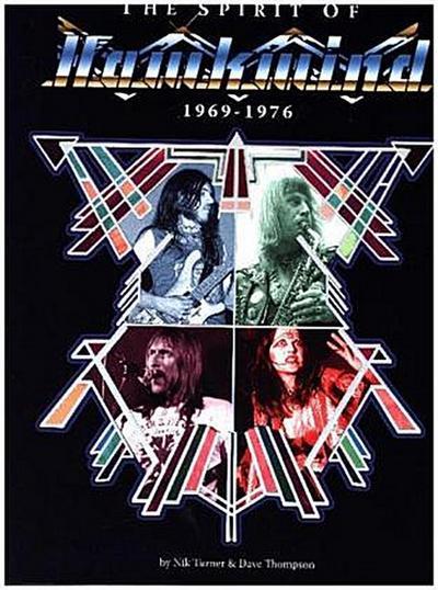 The Spirit Of Hawkwind 1969-1976