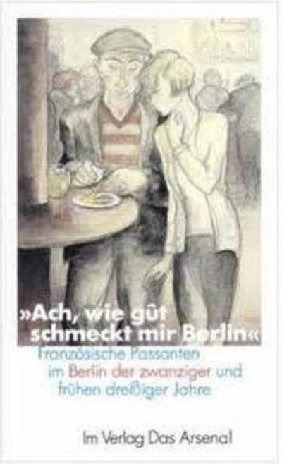 ' Ach, wie gut schmeckt mir Berlin '