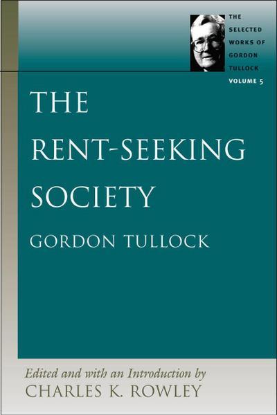 The Rent-Seeking Society