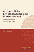 Altsprachliche Erwachsenendidaktik in Deutschland
