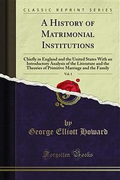 A History of Matrimonial Institutions