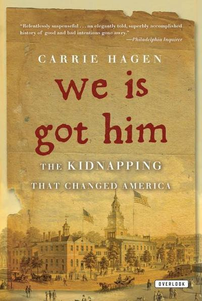 We Is Got Him: The Kidnapping That Changed America
