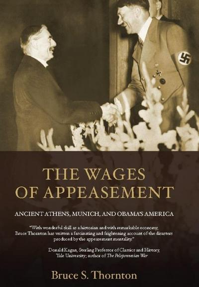 The Wages of Appeasement