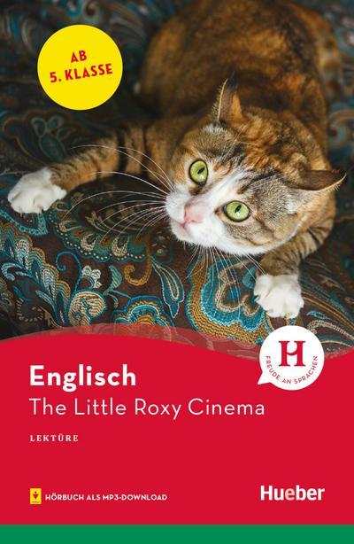 The Little Roxy Cinema. Lektüre mit Audios online