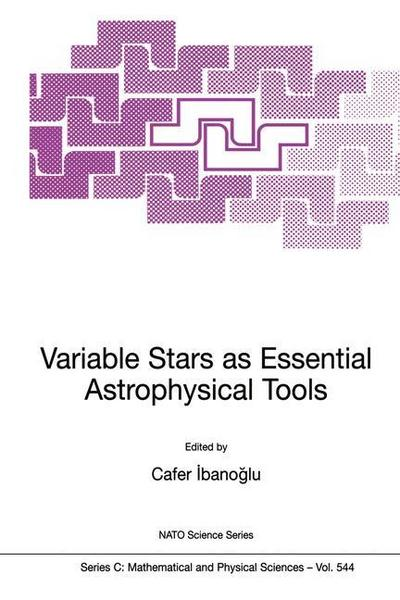 Variable Stars as Essential Astrophysical Tools