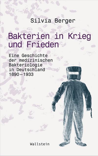 Bakterien in Krieg und Frieden