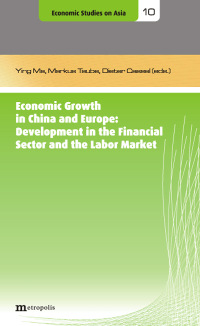 Economic Growth in China and Europe: Development in the Financial Sector an ...