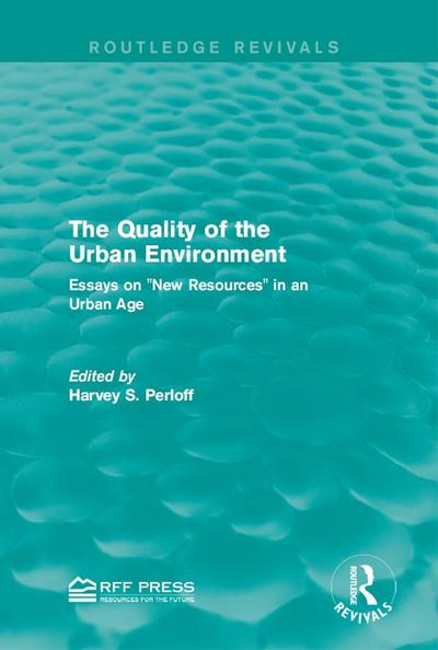 The Quality of the Urban Environment