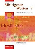 Mit eigenen Worten 7. Sprachbuch. Realschule Bayern