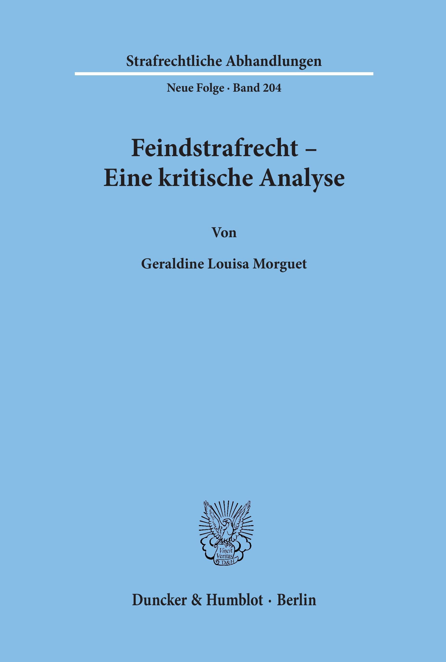 Feindstrafrecht - Eine kritische Analyse - Geraldine Louisa  ... 9783428127955
