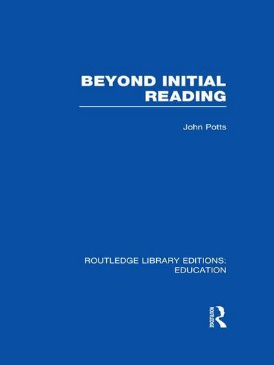 Beyond Initial Reading (RLE Edu I)