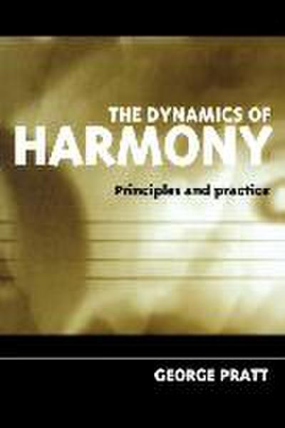 The Dynamics of Harmony