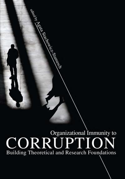 Organizational Immunity to Corruption