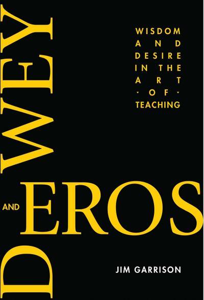Dewey and Eros