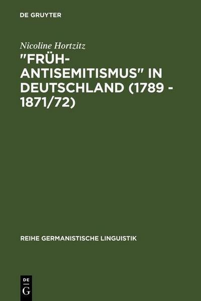 'Früh-Antisemitismus' in Deutschland (1789 - 1871/72)