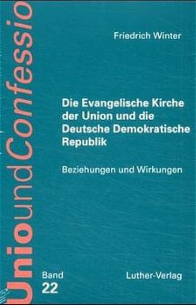 Die Evangelische Kirche der Union und die Deutsche Demokratische Republik