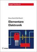 Elementare Elektronik: Mit Grundlagen der Elektrotechnik