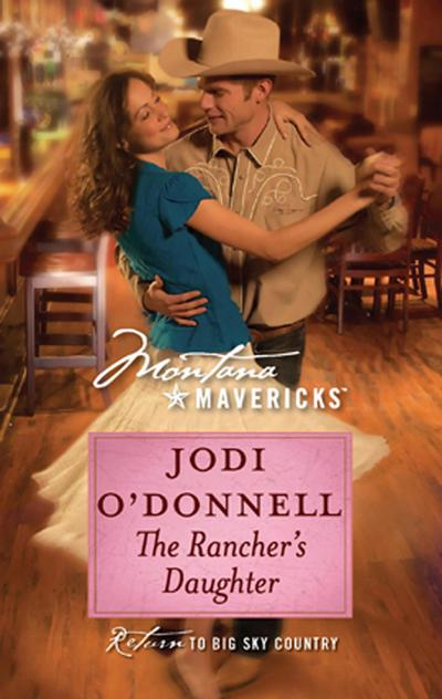 The Rancher's Daughter (Mills & Boon Silhouette)