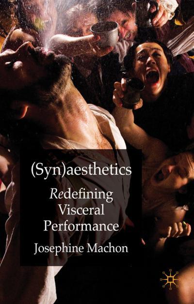 (syn)Aesthetics: Redefining Visceral Performance