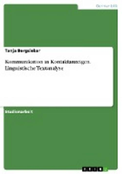 Kommunikation in Kontaktanzeigen. Linguistische Textanalyse Tanja Bergsieker