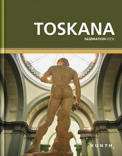 KUNTH Faszination Erde, Toskana