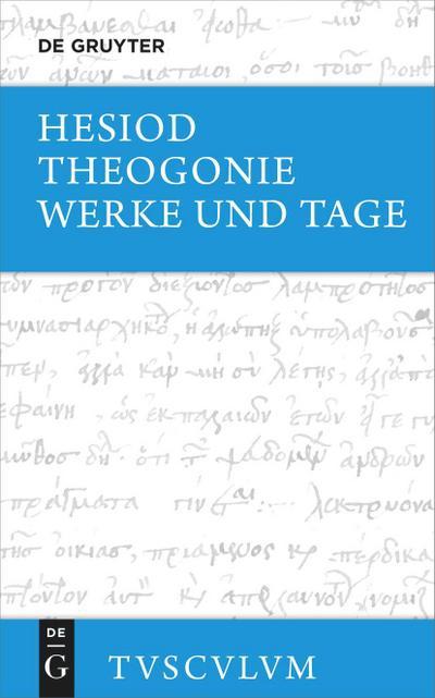 Theogonie / Werke und Tage