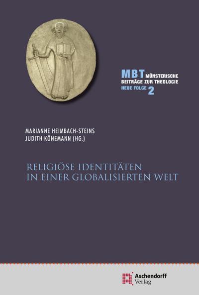 Religiöse Identitäten in einer globalisierten Welt