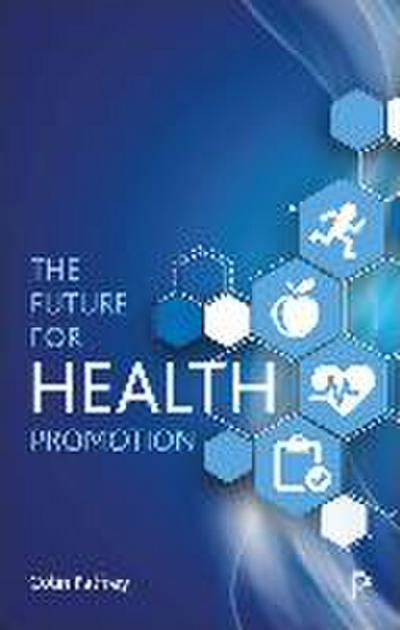 The Future for Health Promotion